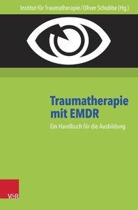Traumatherapie mit EMDR: Handbuch und DVD