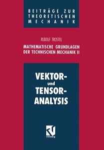 Mathematische Grundlagen der Technischen Mechanik II