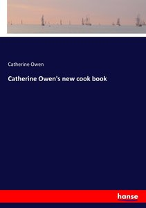Catherine Owen\'s new cook book