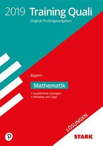 Training Quali Bayern 2019 - Mathematik Lösungen