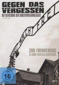 Gegen das Vergessen-Die Befreiung der Konzentratio