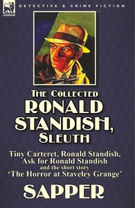 The Collected Ronald Standish, Sleuth-Tiny Carteret, Ronald Stan