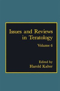 Issues and Reviews in Teratology