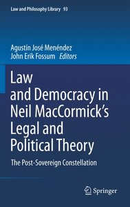 Law and Democracy in Neil MacCormick's Legal and Political Theor
