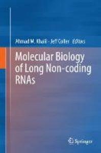 Molecular Biology of Long Non-coding RNAs