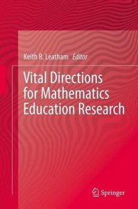 Vital Directions for Mathematics Education Research