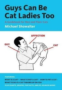 Guys Can Be Cat Ladies Too
