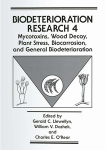 Mycotoxins, Wood Decay, Plant Stress, Biocorrosion, and General