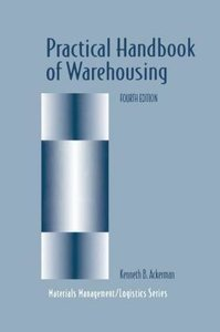Practical Handbook of Warehousing