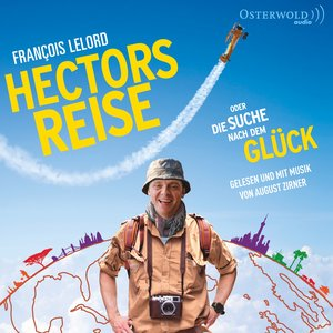 Lelord: Hectors Reise-O.D.Suche N.D.Glück (Film)