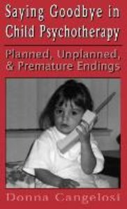 Saying Goodbye in Child Psycho (Child Therapy Series)
