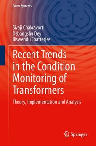 Recent Trends in the Condition Monitoring of Transformers