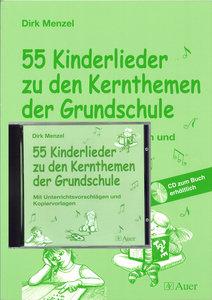 55 Kinderlieder zu den Kernthemen der Grundschule - Komplettpake