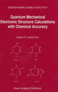 Quantum Mechanical Electronic Structure Calculations with Chemic
