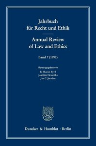 Jahrbuch für Recht und Ethik /Annual Review of Law and Ethics