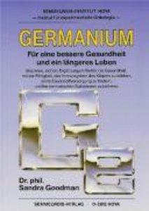 Germanium - Für eine bessere Gesundheit und ein längeres Leben