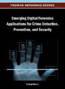 Emerging Digital Forensics Applications for Crime Detection, Pre