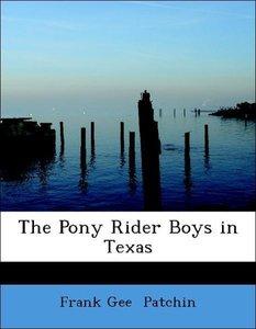 The Pony Rider Boys in Texas