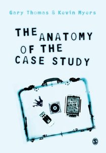 The Anatomy of the Case Study