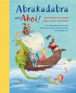 Abrakadabra und Ahoi!