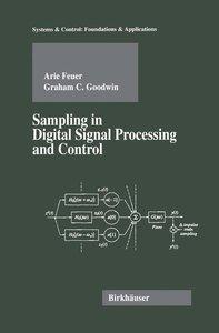Sampling in Digital Signal Processing and Control