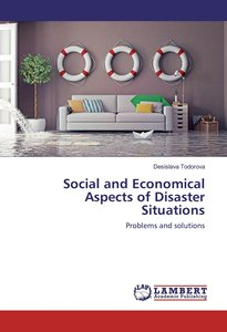 Social and Economical Aspects of Disaster Situations