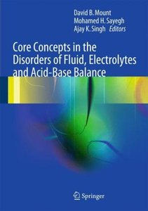 Core Concepts in the Disorders of Fluid, Electrolytes and Acid-B