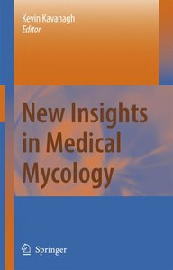New Insights in Medical Mycology