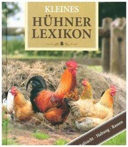 Dumonts kleines Lexikon der Hühner