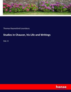 Studies in Chaucer, his Life and Writings