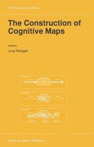 The Construction of Cognitive Maps