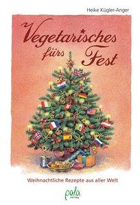 Vegetarisches fürs Fest