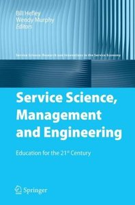 Service Science, Management and Engineering