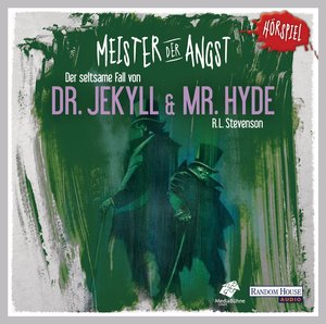 Meister der Angst - Der seltsame Fall von Dr. Jekyll und Mr. Hyd
