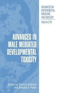 Advances in Male Mediated Developmental Toxicity