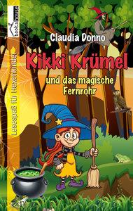 Kikki Krümel und das magische Fernrohr