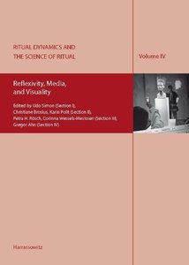 Ritual Dynamics and the Science of Ritual. Volume IV: Reflexivit