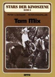 Stars der Kinoszene 06. Tom Mix