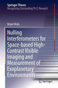 Nulling Interferometers for Space-based High-Contrast Visible Im