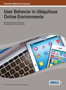 User Behavior in Ubiquitous Online Environments
