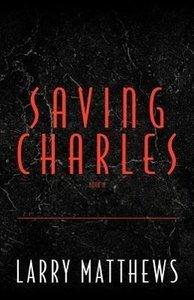Saving Charles, Book II