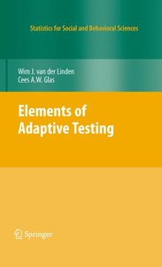 Elements of Adaptive Testing