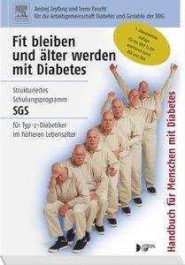 Fit bleiben und älter werden mit Diabetes, Handbuch für Menschen