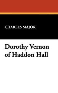 Dorothy Vernon of Haddon Hall