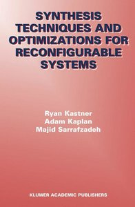 Synthesis Techniques and Optimizations for Reconfigurable System