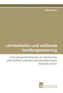Lernmotivation und volitionale Handlungssteuerung