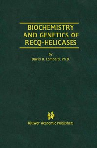 Biochemistry and Genetics of Recq-Helicases