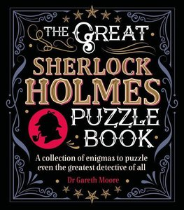 The Great Sherlock Holmes Puzzle Book: A Collection of Enigmas t