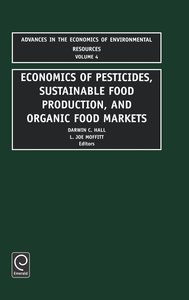 Economics in Pesticides, Substainable Food Production, and Organ