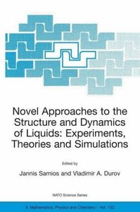 Novel Approaches to the Structure and Dynamics of Liquids: Exper